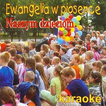 Ewangelia w piosence (Karaoke)