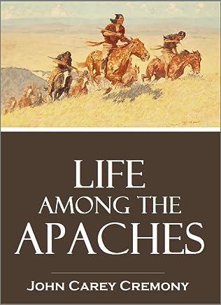 Life Among the  Apaches (1868) (English Edition)