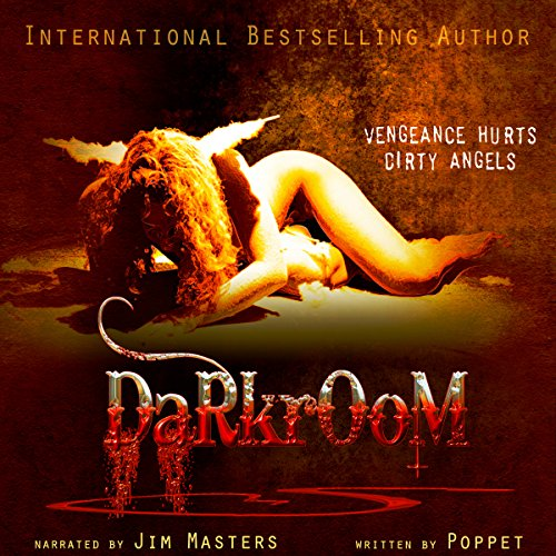 Darkroom                   By:                                                                                                                                 Poppet                               Narrated by:                                                                                                                                 Jim Masters                      Length: 8 hrs and 34 mins     5 ratings     Overall 3.6