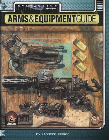 Arms & Equipment Guide (Alternity Sci-Fi Roleplaying, Star Drive Setting)