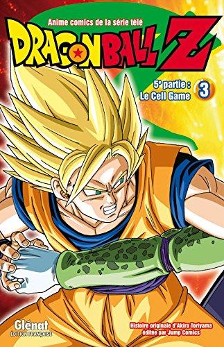 Dragon Ball Z - 5e partie - Tome 03: Cell Game