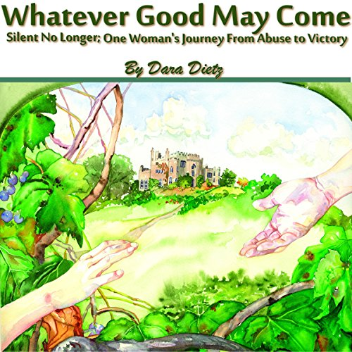 Whatever Good May Come audiobook cover art