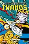 El renacimiento de Thanos par Starlin