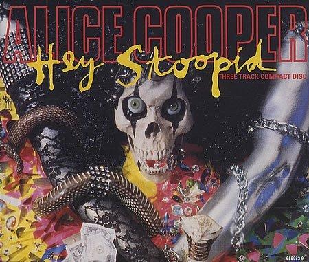 Hey Stoopid by Alice Cooper