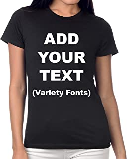 Custom Women's T Shirts Ultra Soft Add Your Text for Women Premium Cotton T Shirt