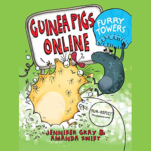 Guinea Pigs Online: Furry Towers audiobook cover art