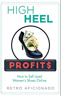 High Heel Profits: How to Sell Used Women's Shoes Online (