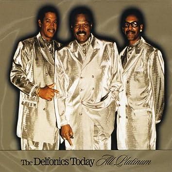 Delfonics Today All Platinium