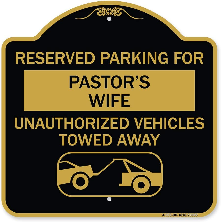 SignMission Ranking TOP6 Designer Series Sign - Reserved Parking Pastor's Classic for