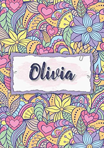 Olivia: Cuaderno A5   Nombre personalizado Olivia   Regalo de cumpleaños para la esposa, mamá, hermana, hija   Diseño : floral   120 páginas rayadas, formato A5 (14.8 x 21 cm)