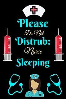 Please Do Not Distrub Nurse Sleeping: Best nurse inspirational gift for night shift nursing student Blank Line school size...
