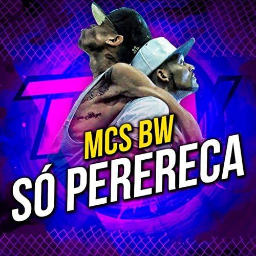 MCs BW