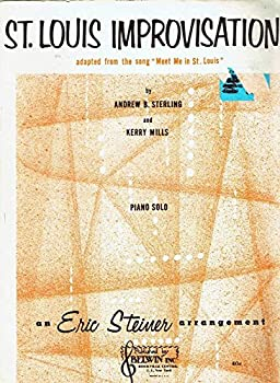 """Sheet music ST. LOUIS IMPROVISATIONS - ADAPTED FROM THE SONG """"MEET ME IN ST. LOUIS."""" Book"""