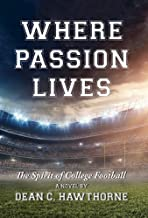 Where Passion Lives: The Spirit of College Football