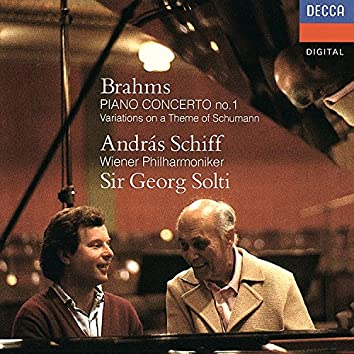 Brahms: Piano Concerto No. 1; Variations on a Theme by Schumann