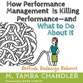 How Performance Management Is Killing Performance - and What to Do About It audiobook cover art