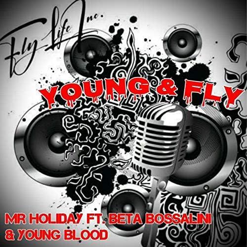 Mr Holiday feat. Beta Bossalini & Young Blood