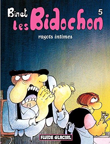 Les Bidochon (Tome 5) - Ragots intimes (FG.FLUIDE GLAC.)