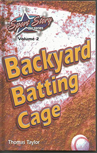 Back Yard Batting Cage (Sports Story Series) Vol.2