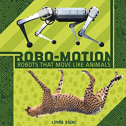 [画像:Robo-motion: Robots That Move Like Animals]