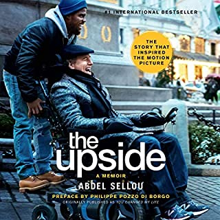 The Upside                   By:                                                                                                                                 Abdel Sellou                               Narrated by:                                                                                                                                 Ray Chase                      Length: 5 hrs and 46 mins     Not rated yet     Overall 0.0