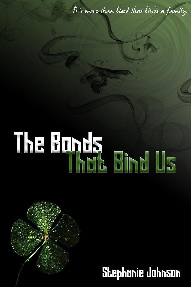 ブーム処分した付添人The Bonds That Bind Us (English Edition)