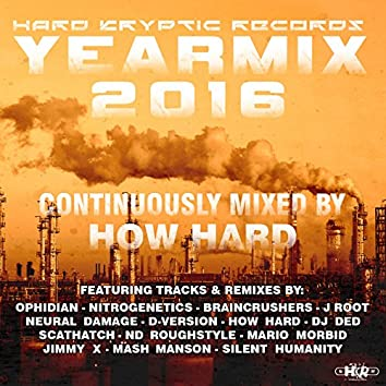 Hard Kryptic Records Yearmix 2016 (Continuously Mixed by How Hard)