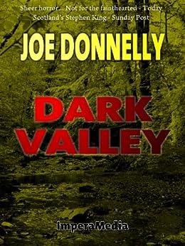 Dark Valley by [Joe Donnelly]