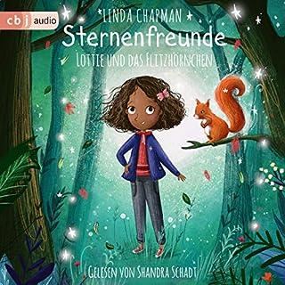 Lottie und das Flitzhörnchen     Sternenfreunde 3              Autor:                                                                                                                                 Linda Chapman                               Sprecher:                                                                                                                                 Shandra Schadt                      Spieldauer: 1 Std. und 20 Min.     Noch nicht bewertet     Gesamt 0,0