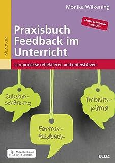Praxisbuch Feedback im Unterricht: Lernprozesse reflektieren