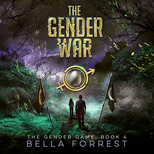 The Gender Game 4: The Gender War                    By:                                                                                                                                 Bella Forrest                               Narrated by:                                                                                                                                 Rebecca Soler,                                                                                        Jason Clarke                      Length: 11 hrs and 14 mins     1,590 ratings     Overall 4.6