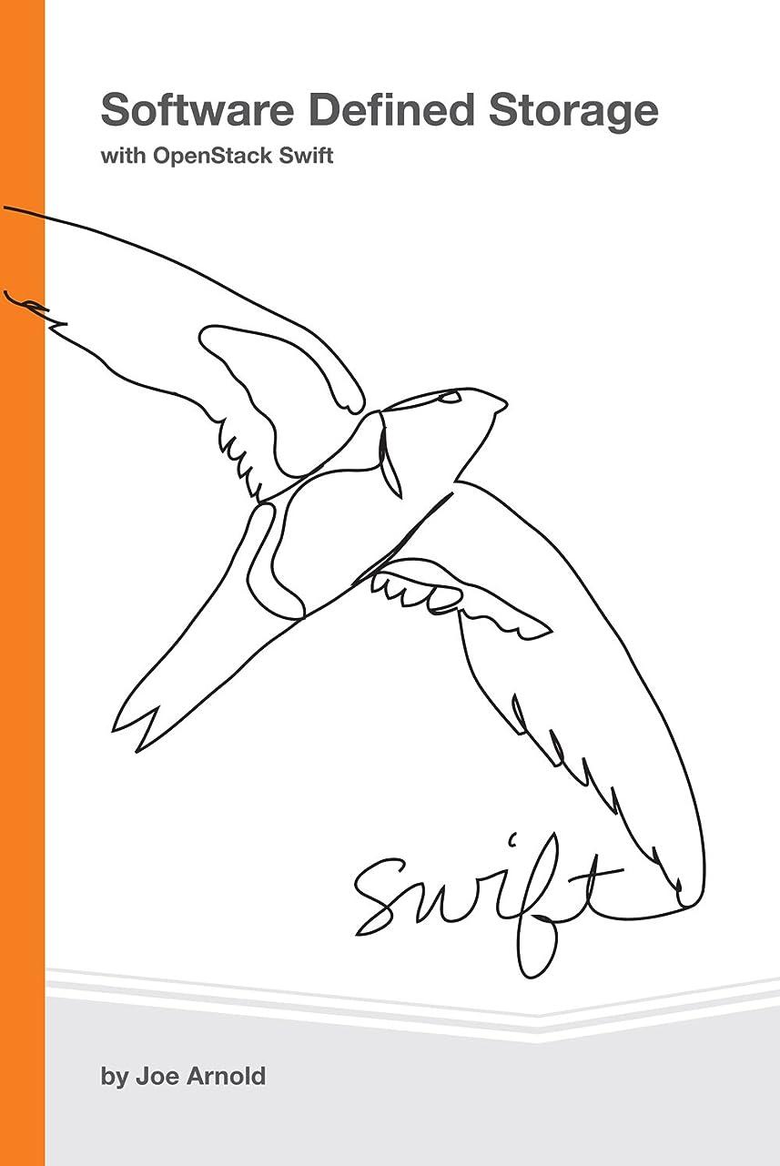 ミュージカル歩く注釈を付けるSoftware Defined Storage with OpenStack Swift (English Edition)