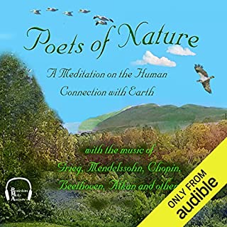 Poets of Nature     A Meditation on the Human Connection with Earth              By:                                                                                                                                 Walt Whitman,                                                                                        John Keats,                                                                                        Emily Dickinson,                   and others                          Narrated by:                                                                                                                                 Jonathan Epstein,                                                                                        Malcolm Ingram,                                                                                        Emma Micklewright,                   and others                 Length: 2 hrs and 18 mins     68 ratings     Overall 4.3