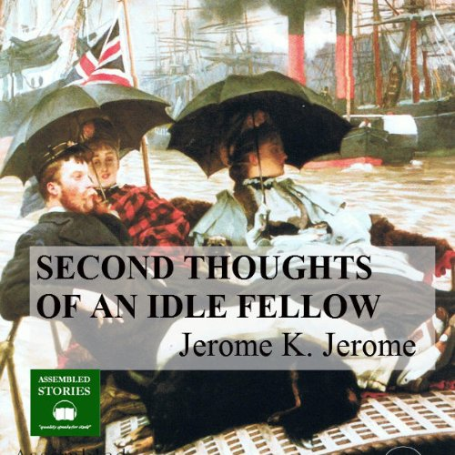 The Second Thoughts of an Idle Fellow audiobook cover art
