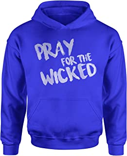 Expression Tees Pray for The Wicked Youth-Sized Hoodie
