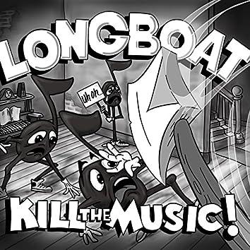 Kill the Music!, Vol. 2