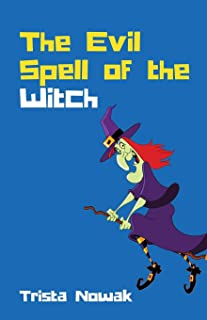 The Evil Spell of the Witch