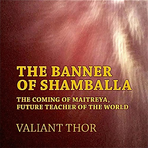 The Banner of Shamballa: The Coming of Maitreya, Future Teacher of the World Titelbild