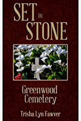 Set in Stone: Greenwood Cemetery Kindle Edition