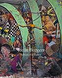 Jonas Burgert. Schutt und Futter / Rubble and Fodder - Schutt Und Futter/Rubble and Fodder