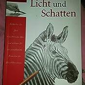Licht und Schatten: Zeichnen leicht gemacht: Amazon.de