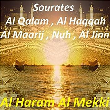 Sourates Al Qalam, Al Haqqah, Al Maarij, Nuh, Al Jinn (Quran)
