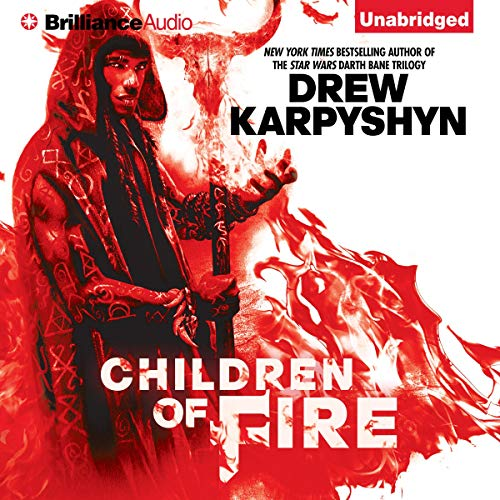 Children of Fire: The Chaos Born, Book 1