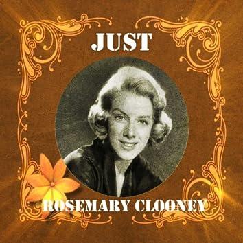 Just Rosemary Clooney