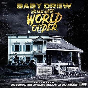 The New Ghetto World Order