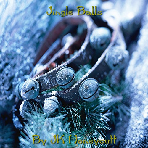 Jingle Balls audiobook cover art