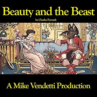 Beauty and the Beast                   Written by:                                                                                                                                 Charles Perrault                               Narrated by:                                                                                                                                 Mike Vendetti                      Length: 37 mins     Not rated yet     Overall 0.0
