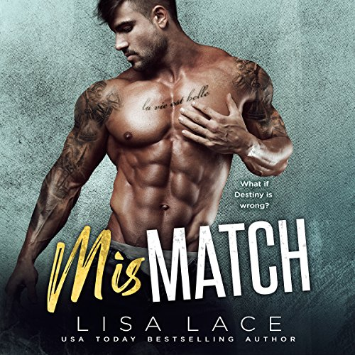 Mismatch Audiobook By Lisa Lace cover art