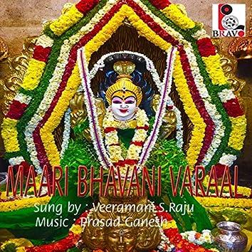 Maari Bhavani Varaal