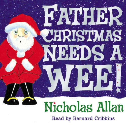 Father Christmas Needs a Wee cover art